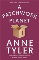 A Patchwork Planet Anne Tyler