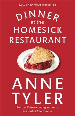 Dinner at the Homesick Restaurant Anne Tyler