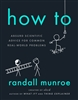 How To Randall Munroe