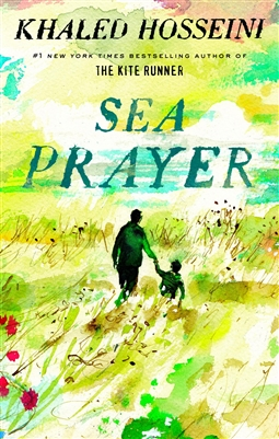 Sea Prayer Khaled Hosseini