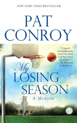 My Losing Season Pat Conroy
