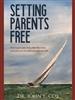 Setting Parents Free