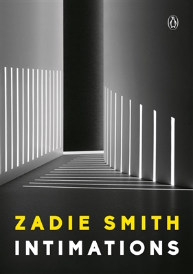 Intimations Zadie Smith