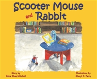 Scooter Mouse and Rabbit