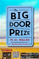 The Big Door Prize M. O. Walsh