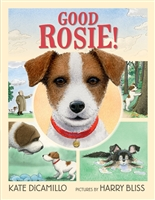 Good Rosie! Kate DiCamillo