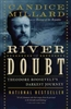 The River of Doubt Candice Millard