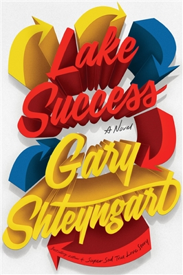 Lake Success Gary Shteyngart