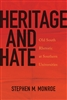 Hate and Heritage by Stephen Monroe