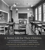 A Better Life for Their Children by Andrew Feiler