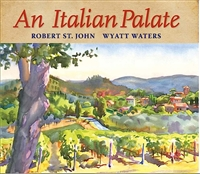 An Italian Palate by Robert St. John and Wyatt Waters