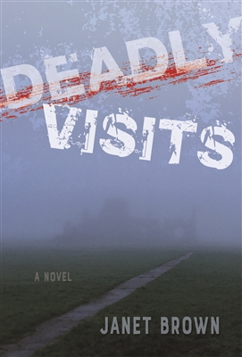 Deadly Visits Janet Brown