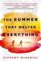 The Summer That Melted Everything Tiffany McDaniel