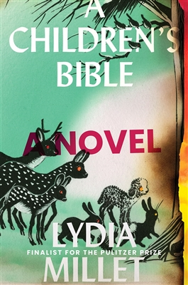 A Children's Bible Lydia Millet