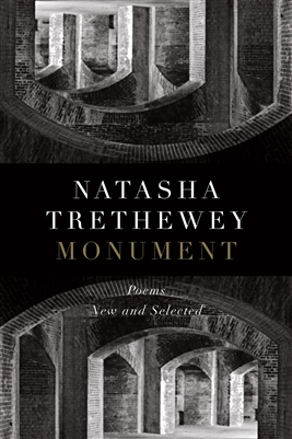 Monument Poems Natasha Trethewey