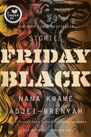 Friday Black Nana Kwame Adjei-Brenyah