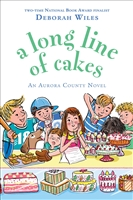 A Long Line of Cakes Deborah Wiles