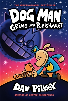 Dog Man: Grime and Punishment by Dav Pilkey