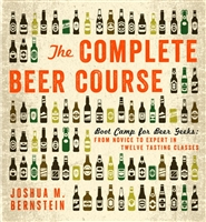 The Complete Beer Course by Joshua M. Bernstein