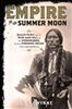 Empire of the Summer Moon S.C. Gwynne