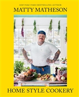 Homestyle Cookery by Matty Matheson