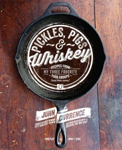 Pickles, Pigs & Whiskey John Currence