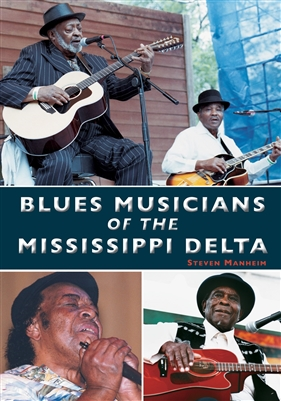 Blues Musicians of the Mississippi Delta