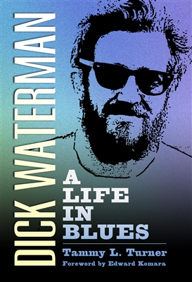 Dick Waterman: A Life in Blues