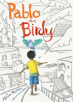 Pablo and Birdy by Alison McGhee