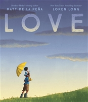 Love by Matt de la Peña and Loren Long