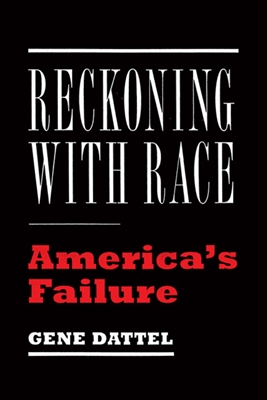 Reckoning with Race: America's Failure
