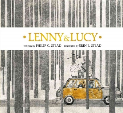 Lenny & Lucy by Philip and Erin Stead