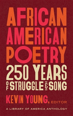 African American Poetry edited by Kevin Young
