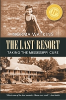 The Last Resort by Norma Watkins