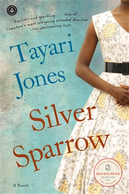Silver Sparrow by Tayari Jones