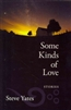 Some Kinds of Love: Stories
