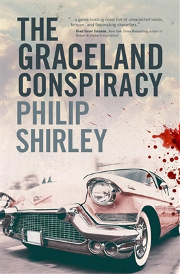 The Graceland Conspiracy Philip Shirley