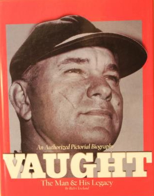 Vaught: The man and his legacy