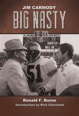 Jim Carmody, Big Nasty: Mississippi's Coach