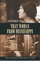 That Woman from Mississippi by Norma Watkins