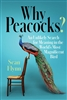 Why Peacocks by Sean Flynn