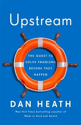 Upstream Dan Heath