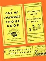 The Call Me Ishmael Phone Book : An Interactive Guide to Life-Changing Books