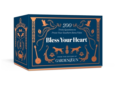 Bless Your Heart by the editors of Garden & Gun