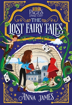 Pages & Co: The Lost Fairy Tales Book 2