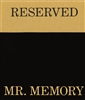 Reserved Mr. Memory