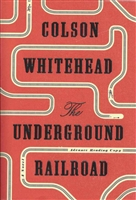 The Underground Railroad Colson Whitehead