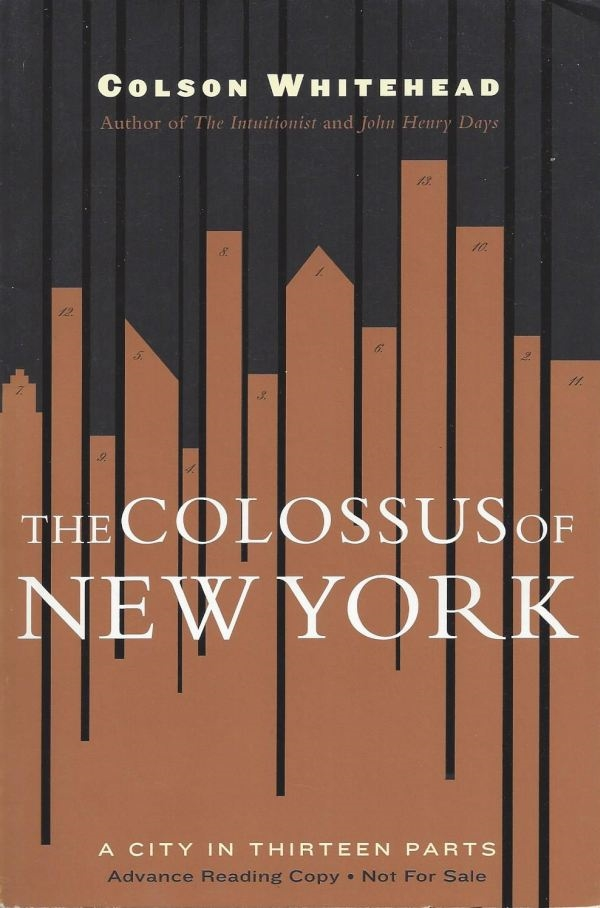 The Colossus Of New York Whitehead From Lemuria Books