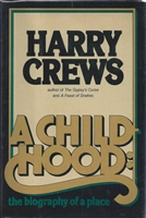 A Childhood: The Biography of a Place Harry Crews