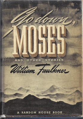 Go Down, Moses William Faulkner